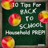 10 Tips To Get Your Household Ready For the School Year